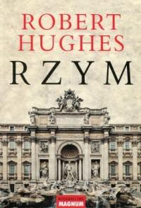 Rzym - Robert Hughes - okładka książki