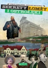 Sekrety Łomży i Ostrołęki - okładka książki