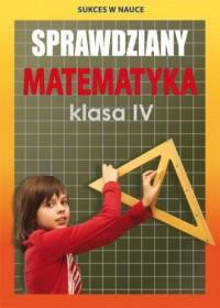 Sprawdziany Matematyka Klasa IV - okładka podręcznika