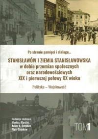 Stanisławów i ziemia stanisławowska - okładka książki