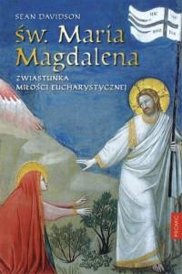 Św. Maria Magdalena Zwiastunka - okładka książki