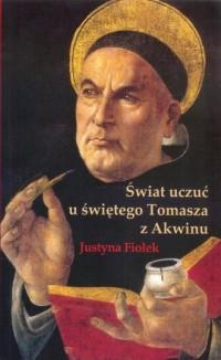 Świat uczuć u świętego Tomasza z Akwinu - okładka książki