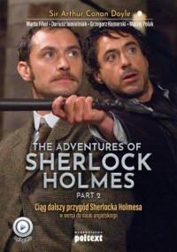 The Adventures of Sherlock Holmes (part II). Przygody Sherlocka Holmesa w wersji do nauki angielskiego - okładka książki
