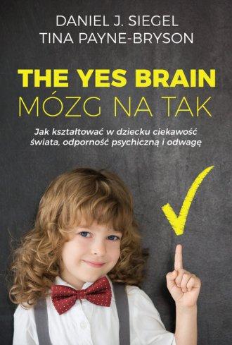 The Yes Brain / Mózg na Tak - okładka książki