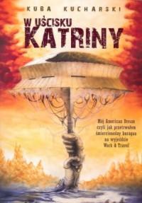 W uścisku Katriny - okładka książki