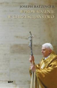 Wprowadzenie w chrześcijaństwo - okładka książki