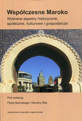 Współczesne Maroko. Wybrane aspekty - okładka książki