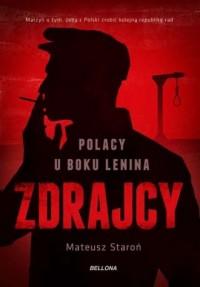 Zdrajcy. Polacy u boku Lenina - okładka książki