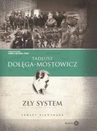 Zły system. Teksty niewydane - okładka książki