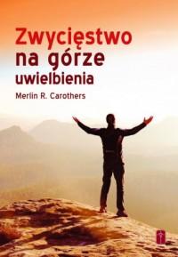 Zwycięstwo na górze uwielbienia - okładka książki