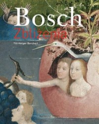 Bosch. Zbliżenia - Borchert Till-Holger - okładka książki