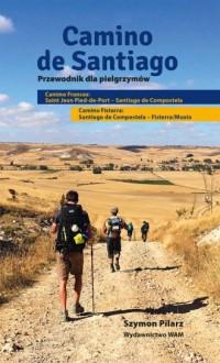Camino de Santiago. Przewodnik dla pielgrzymów - okładka książki