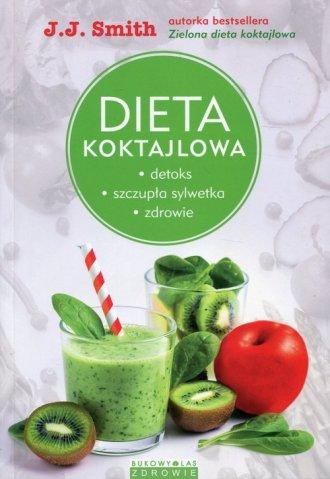 Dieta koktajlowa. Detoks, szczupła - okładka książki