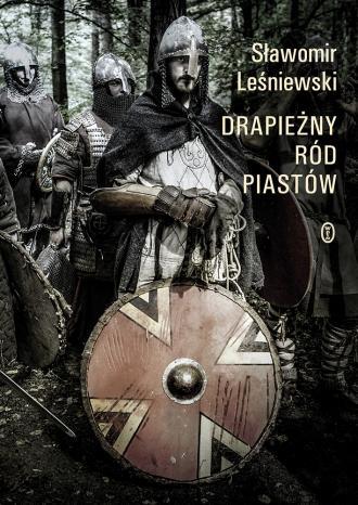 Drapieżny ród Piastów - okładka książki