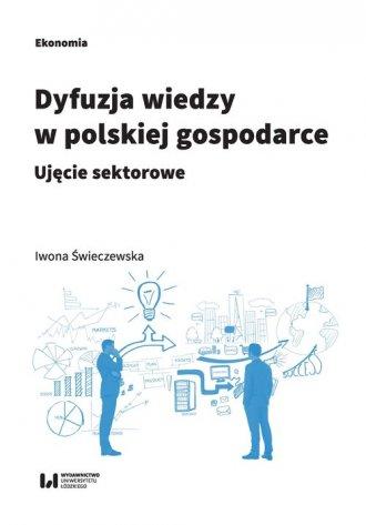 Dyfuzja wiedzy w polskiej gospodarce. - okładka książki