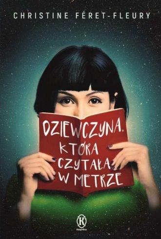 Dziewczyna, która czytała w metrze - okładka książki