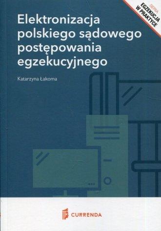 Elektronizacja polskiego sądowego - okładka książki