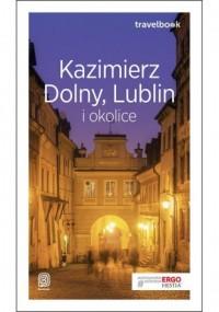 Kazimierz Dolny, Lublin i okolice. Travelbook - okładka książki