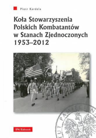 Koła Stowarzyszenia Polskich Kombatantów - okładka książki