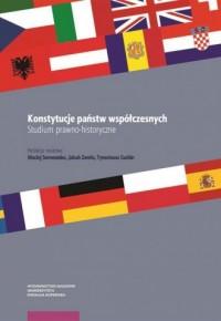Konstytucje państw współczesnych. Studium prawno-historyczne - okładka książki