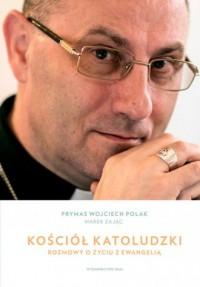 Kościół katoludzki. Rozmowy o życiu - okładka książki