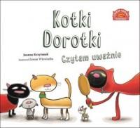 Kotki Dorotki. Czytam uważnie - okładka książki