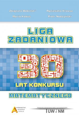Liga Zadaniowa - XXX lat konkursu - okładka książki
