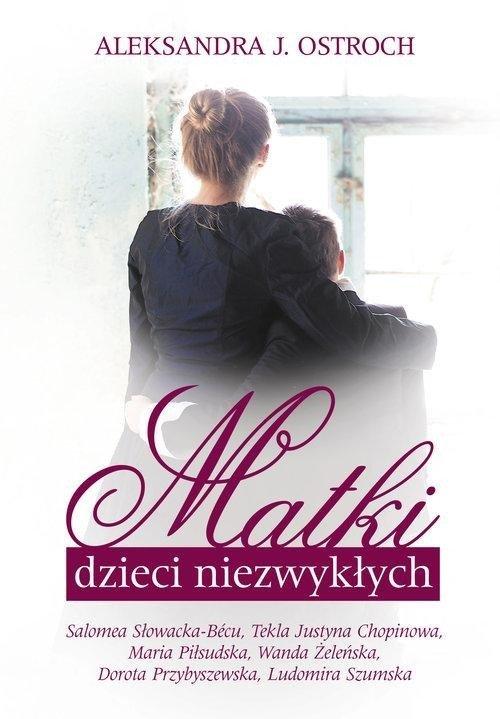 Matki dzieci niezwykłych - okładka książki