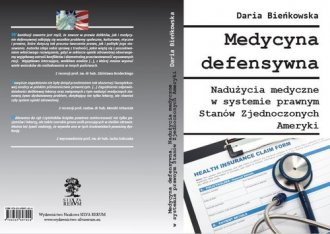 Medycyna defensywna. Nadużycia - okładka książki