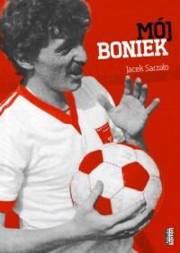 Mój Boniek - okładka książki