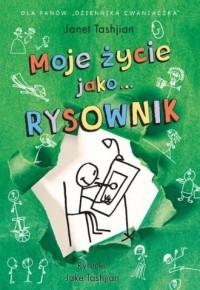 Moje życie jako... Rysownik kreskówek - okładka książki