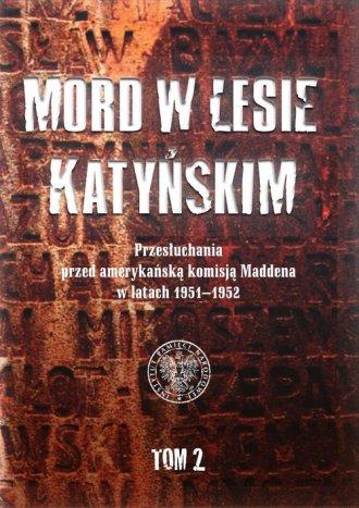 Mord w Lesie Katyńskim. Przesłuchania - okładka książki