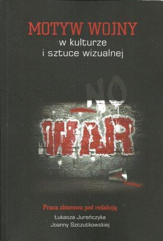 Motyw wojny w kulturze i sztuce - okładka książki