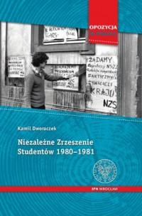 Niezależne Zrzeszenie Studentów 1980-1981. Seria: Opozycja w Polsce - okładka książki