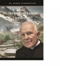 Nowe spotkania i wędrówki - okładka książki