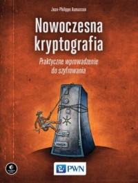 Nowoczesna kryptografia Praktyczne wprowadzenie do szyfrowania - okładka książki