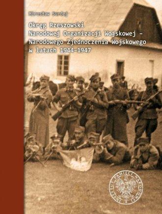 Okręg Rzeszowski Narodowej Organizacji - okładka książki