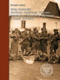 Okręg Rzeszowski Narodowej Organizacji Wojskowej - Narodowego Zjednoczenia Wojskowego w latach 1944-1947 - okładka książki