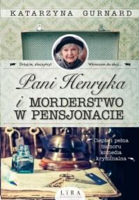 Pani Henryka i morderstwo w pensjonacie - okładka książki