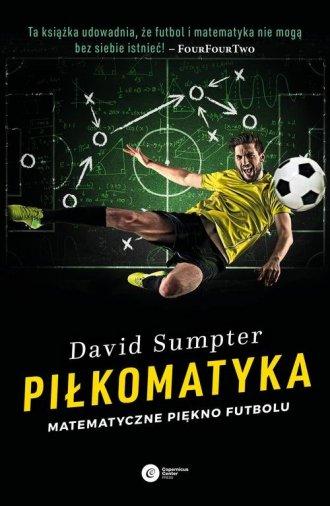 Piłkomatyka. Matematyczne piękno - okładka książki