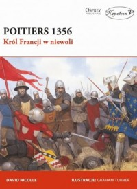 Poitiers 1356. Król Francji w niewoli - okładka książki