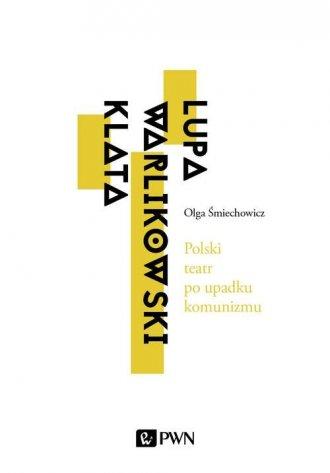 Polski teatr po upadku komunizmu.. - okładka książki