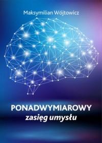 Ponadwymiarowy zasięg umysłu - okładka książki