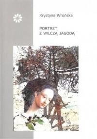 Portret z wilczą jagodą - okładka książki