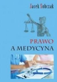 Prawo a medycyna - okładka książki