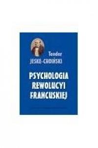 Psychologia rewolucji francuskiej - okładka książki