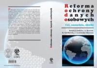 Reforma ochrony danych osobowych  - cel narzędzia skutki - okładka książki