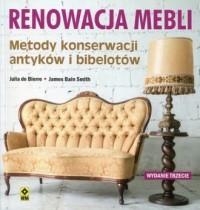 Renowacja mebli. Metody konserwacji antyków i bibelotów - okładka książki