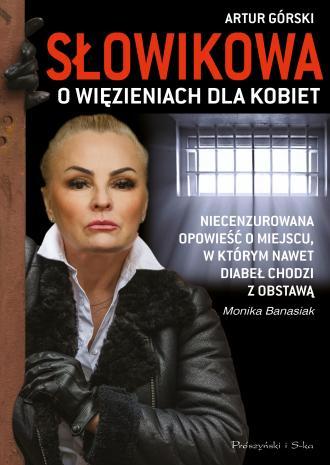 Słowikowa o więzieniach dla kobiet - okładka książki