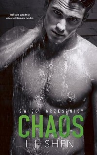 Święci grzesznicy Chaos - L.J. Shen - okładka książki